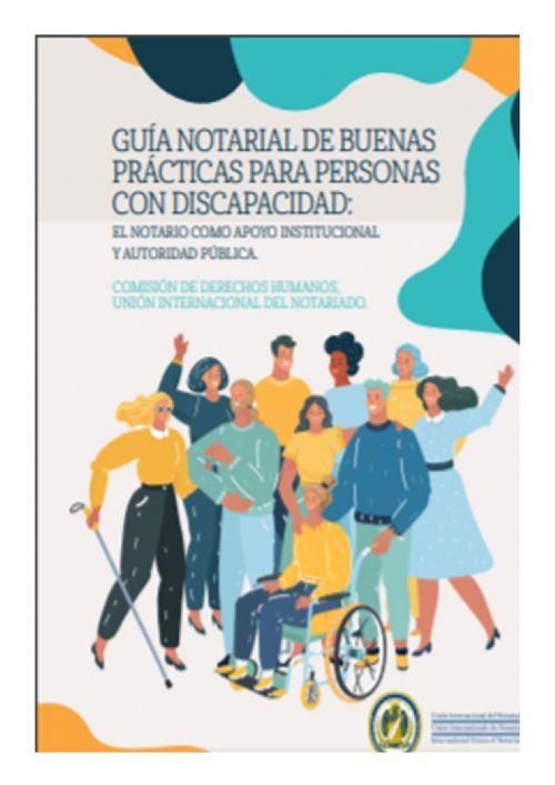 GUÍA NOTARIAL DE BUENAS PRÁCTICAS PARA PERSONAS CON DISCAPACIDAD