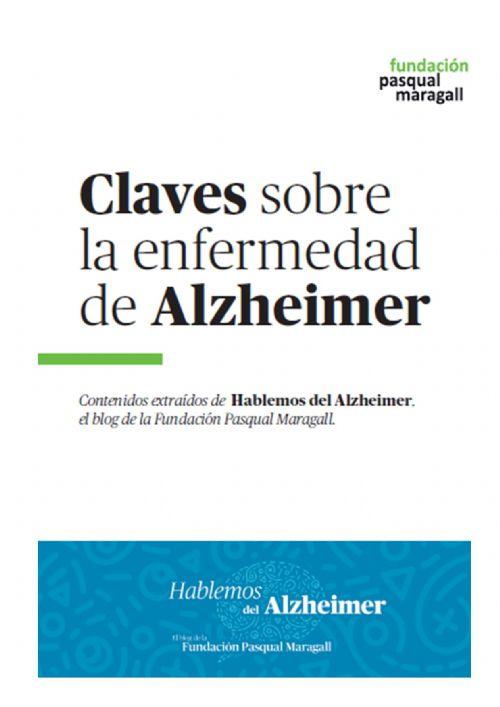 CLAVES SOBRE LA ENFERMEDAD DEL ALZHEIMER