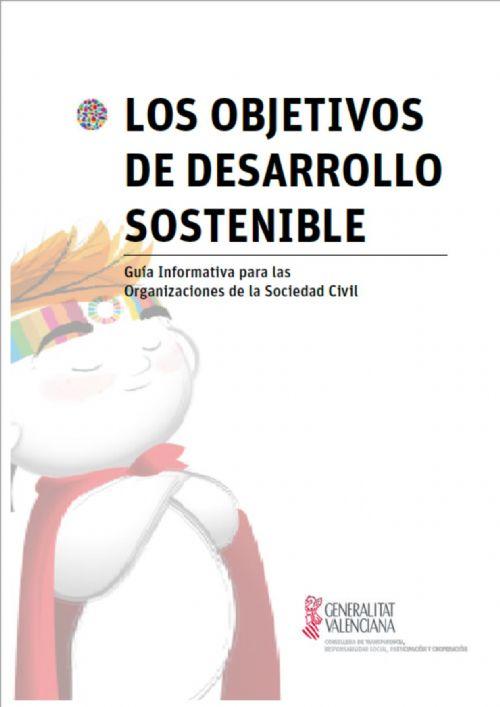 Guía Informativa para las Organizaciones de la Sociedad Civil, LOS OBJETIVOS DE DESARROLLO SOSTENIBLE