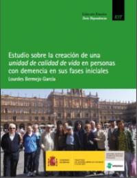 Estudio sobre la creación de una unidad de calidad de vida en personas con demencia en sus fases iniciales