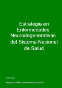 Estrategia en Enfermedades Neurodegenerativas del Sistema Nacional de Salud
