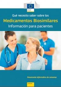 Qué necesito saber sobre los Medicamentos Biosimilares Información para pacientes